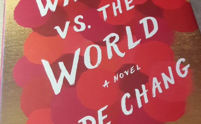 The Wangs vs. TheWorld